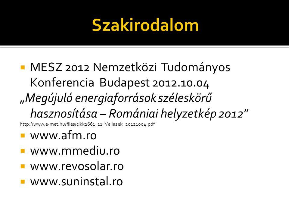 Szakirodalom MESZ 2012 Nemzetközi Tudományos Konferencia Budapest 2012.10.04.