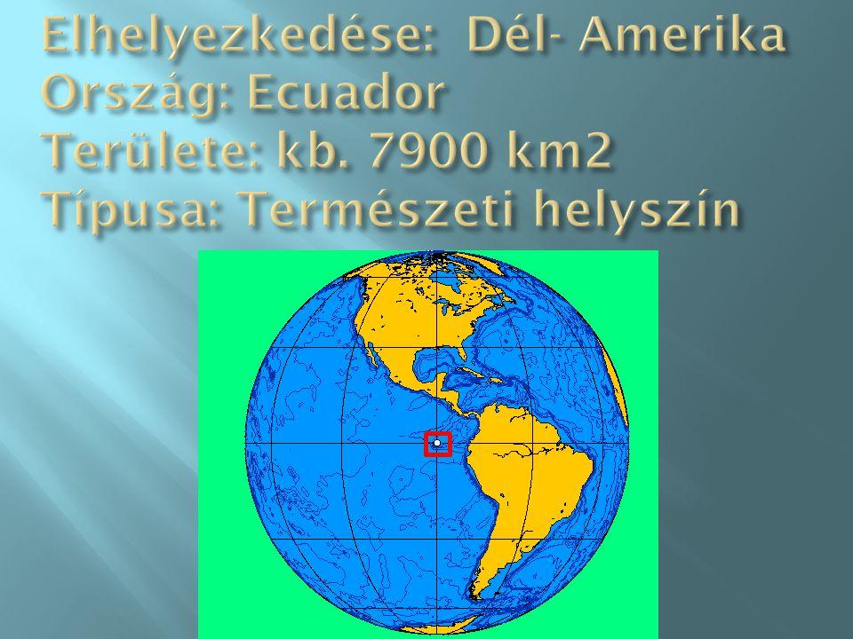 Elhelyezkedése: Dél- Amerika Ország: Ecuador Területe: kb