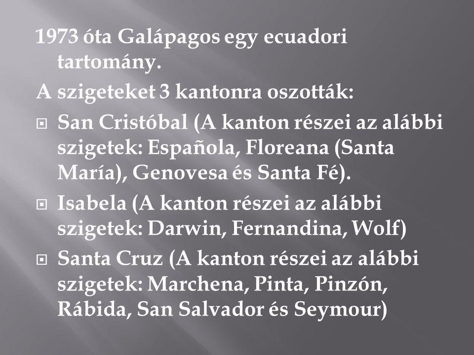 1973 óta Galápagos egy ecuadori tartomány.