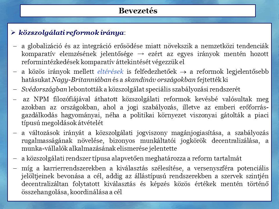 Bevezetés közszolgálati reformok iránya: