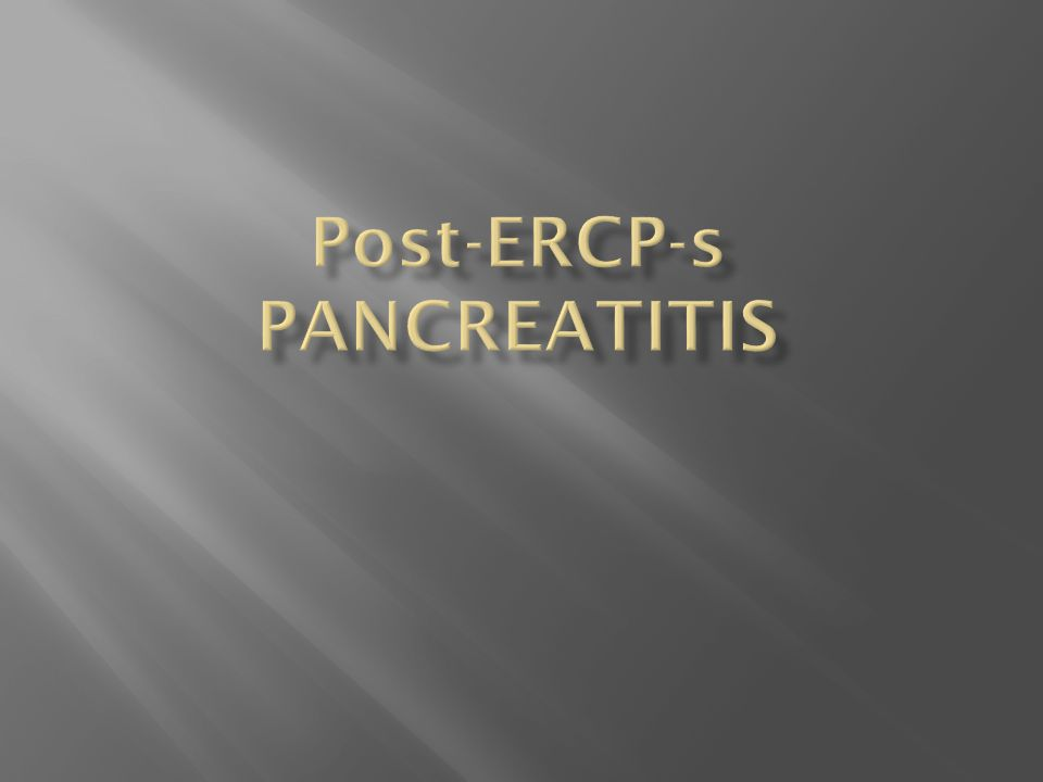 Post-ERCP-s pancreatitis