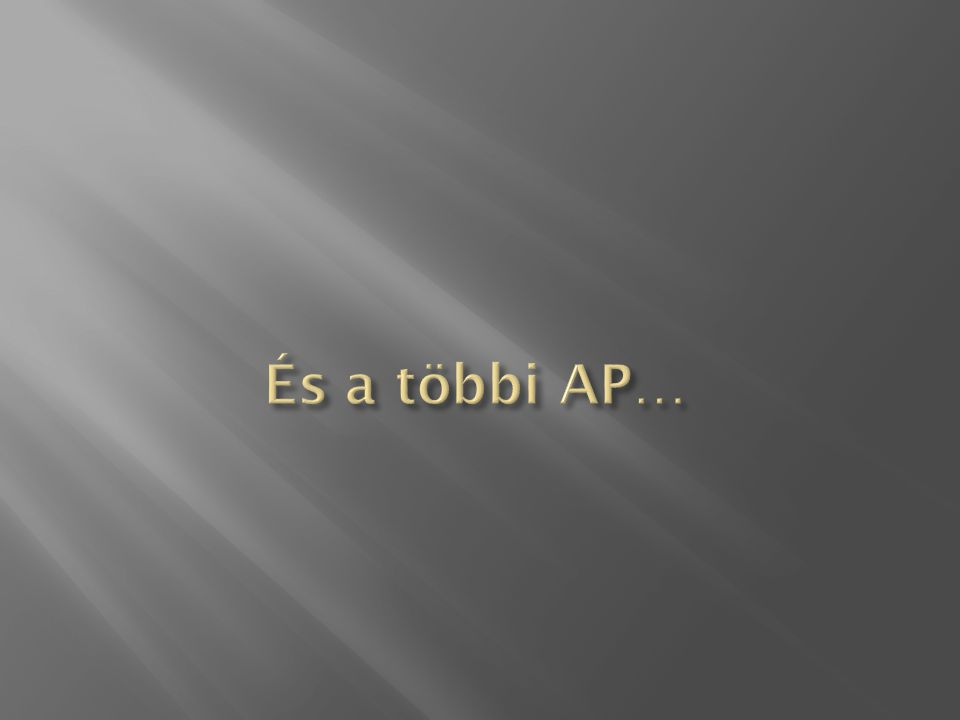 És a többi AP…