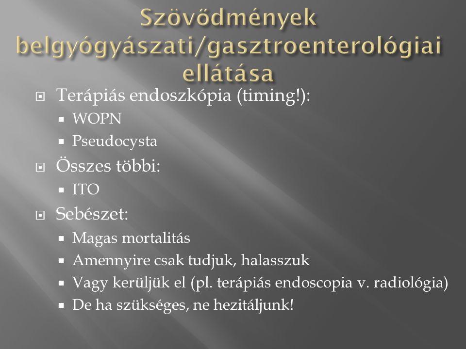 Szövődmények belgyógyászati/gasztroenterológiai ellátása