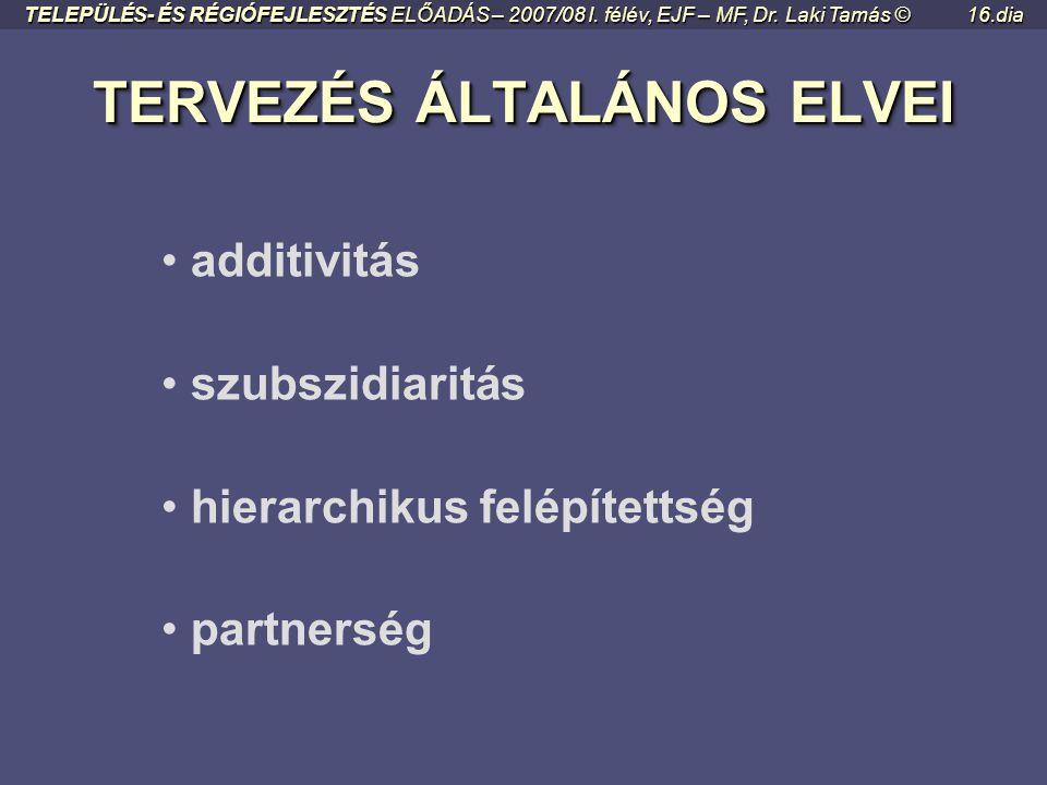 TERVEZÉS ÁLTALÁNOS ELVEI