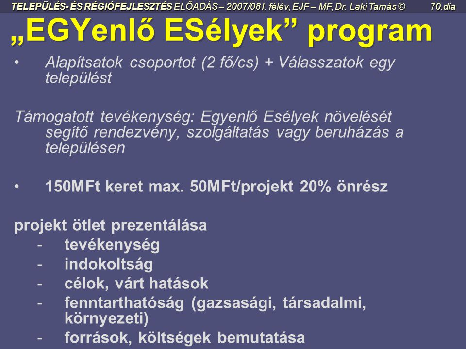 """""""EGYenlő ESélyek program"""