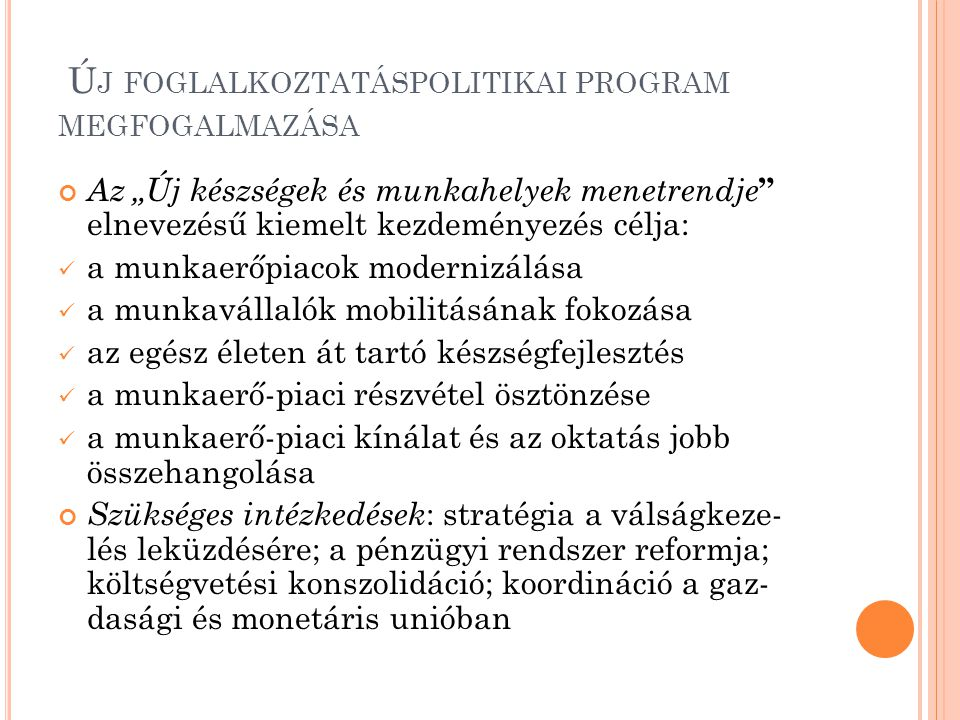 Új foglalkoztatáspolitikai program megfogalmazása
