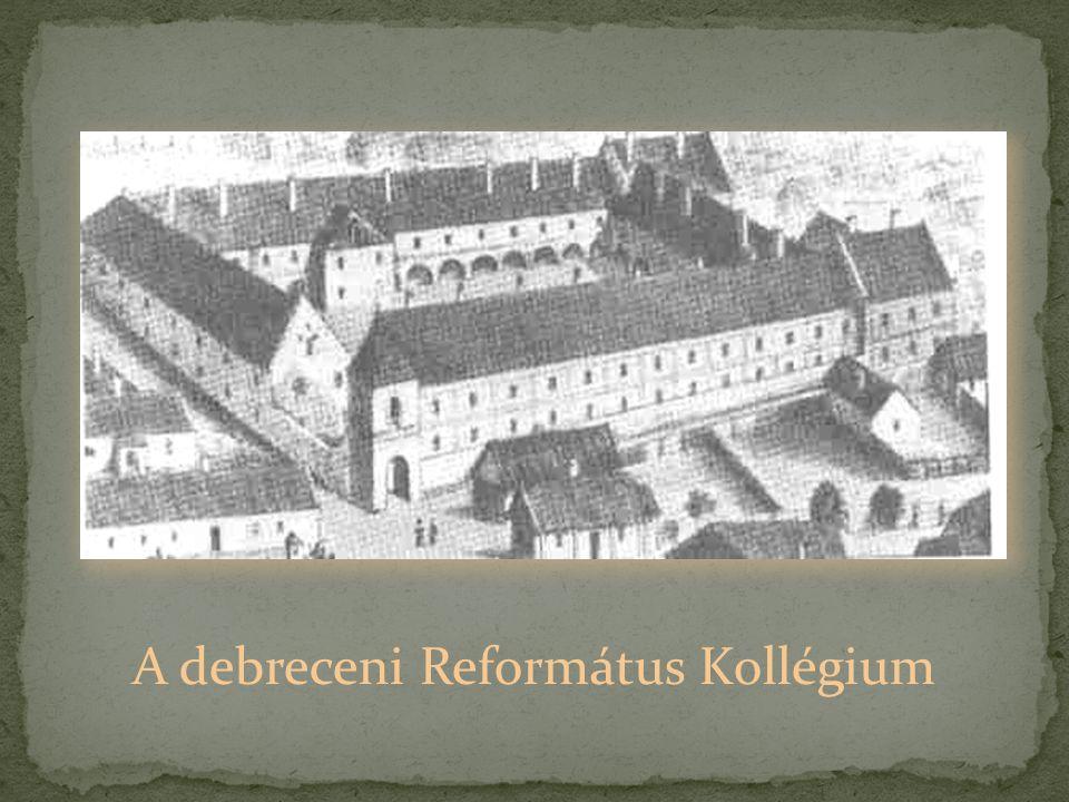 A debreceni Református Kollégium