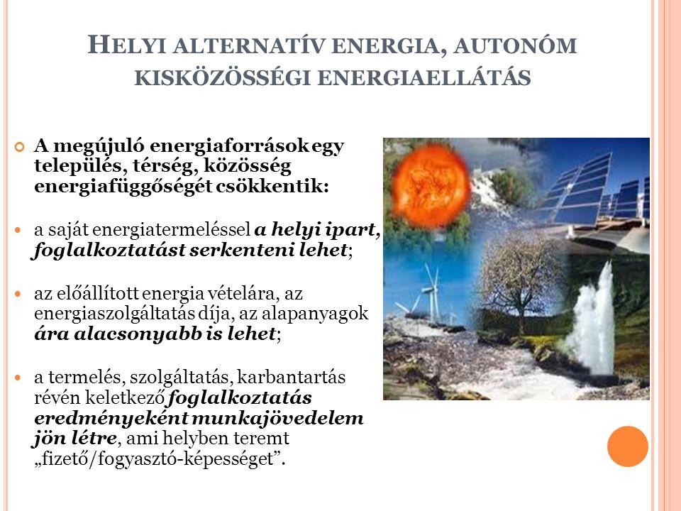 Helyi alternatív energia, autonóm kisközösségi energiaellátás
