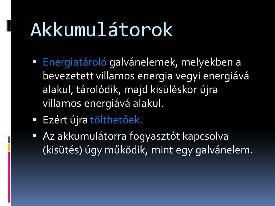 Akkumulátorok