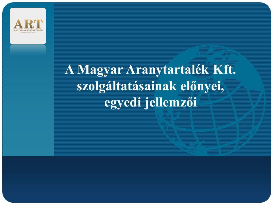 A Magyar Aranytartalék Kft.