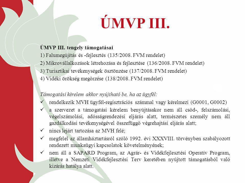 ÚMVP III. ÚMVP III. tengely támogatásai