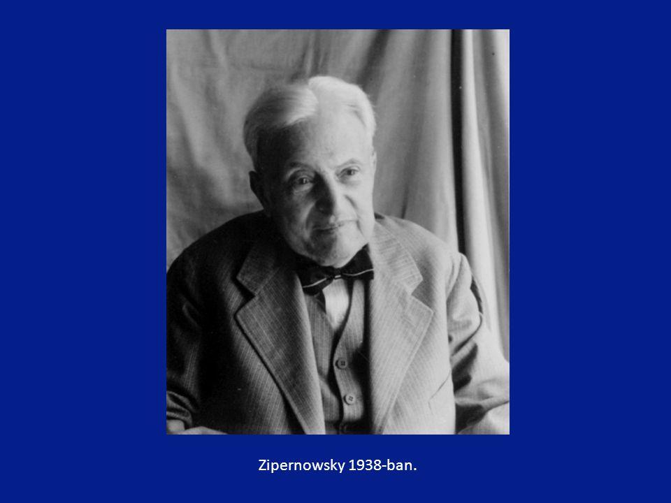 Zipernowsky 1938-ban.