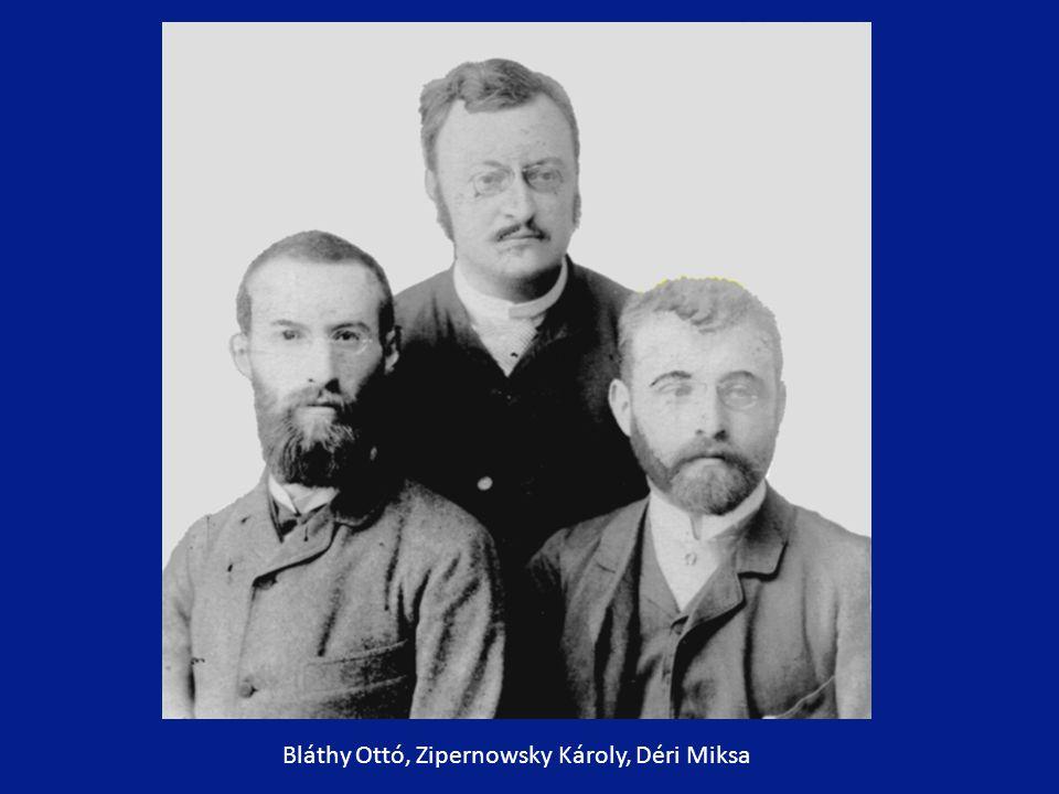 Bláthy Ottó, Zipernowsky Károly, Déri Miksa