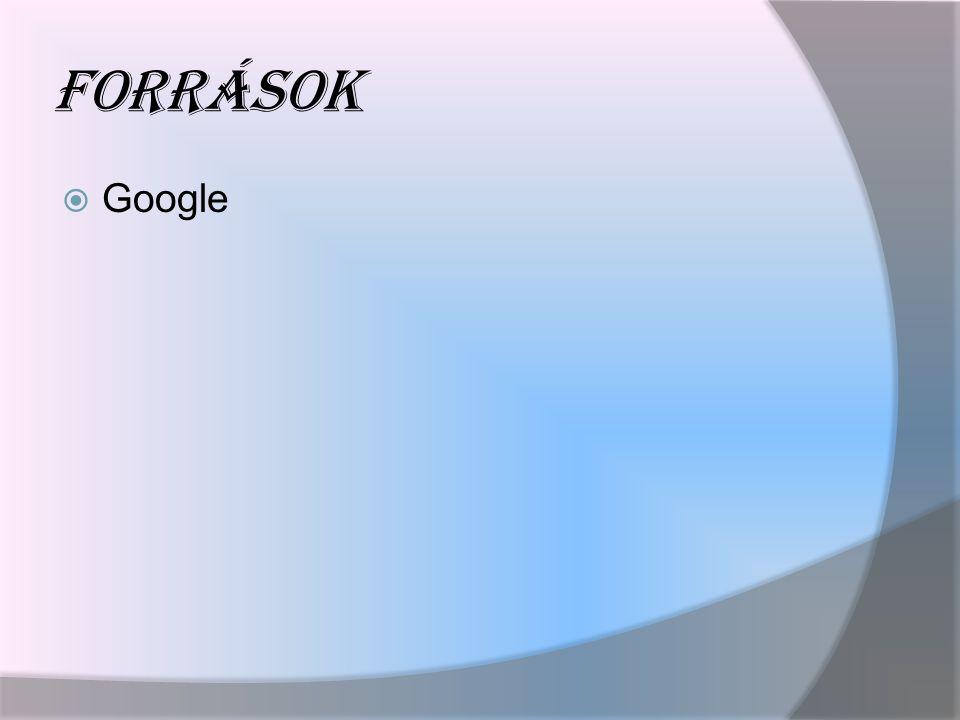 Források Google