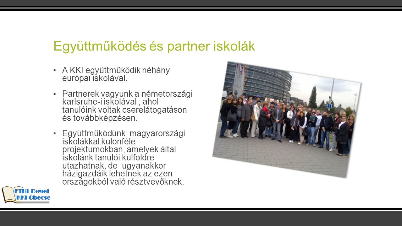 Együttműködés és partner iskolák