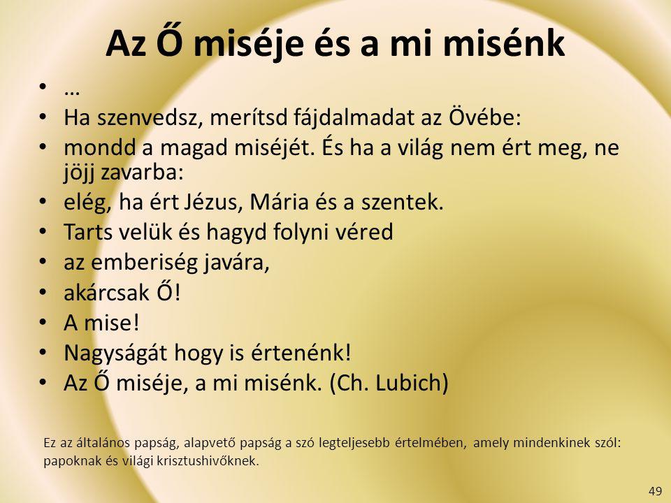 Az Ő miséje és a mi misénk
