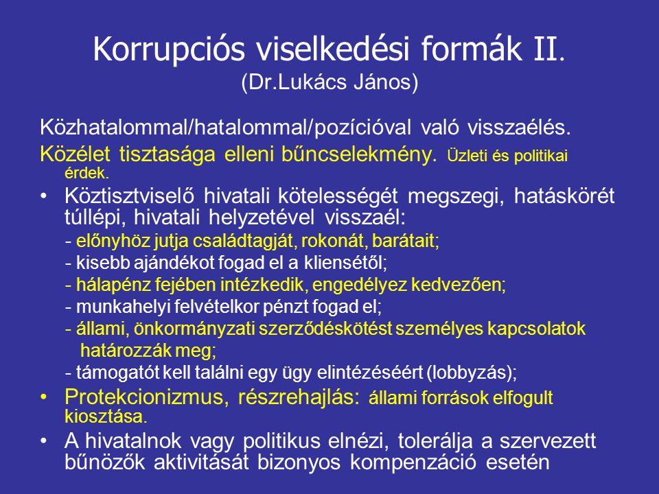Korrupciós viselkedési formák II. (Dr.Lukács János)