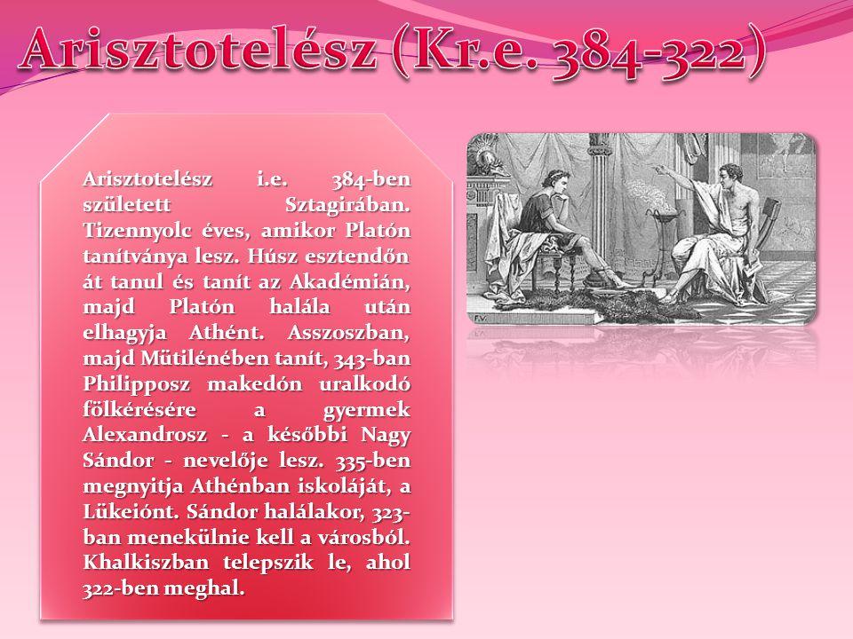 Arisztotelész (Kr.e. 384-322)