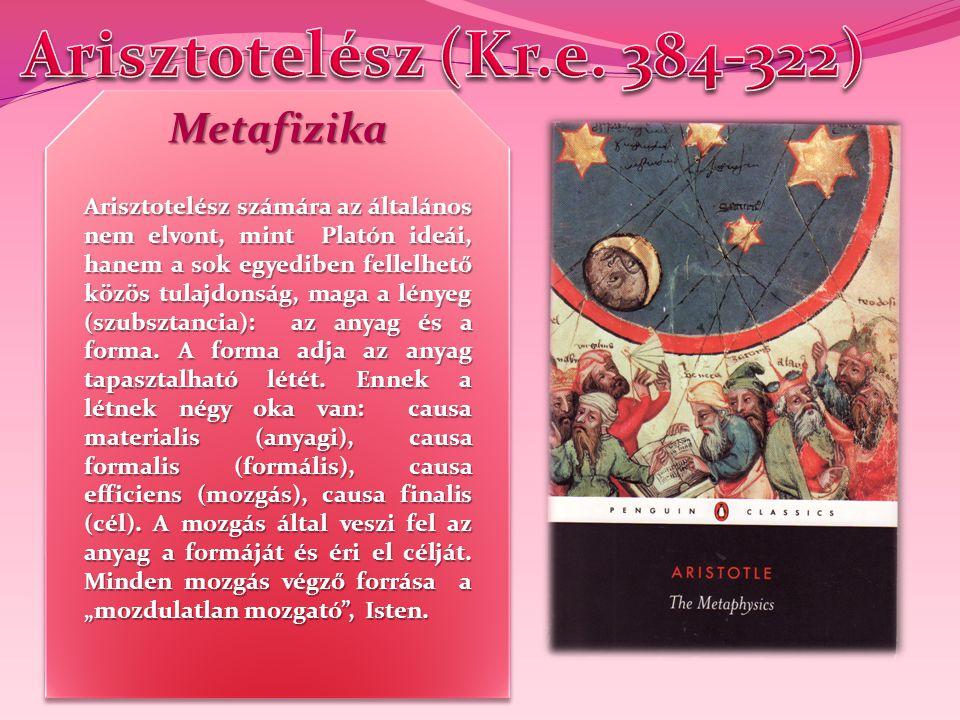 Arisztotelész (Kr.e. 384-322) Metafizika