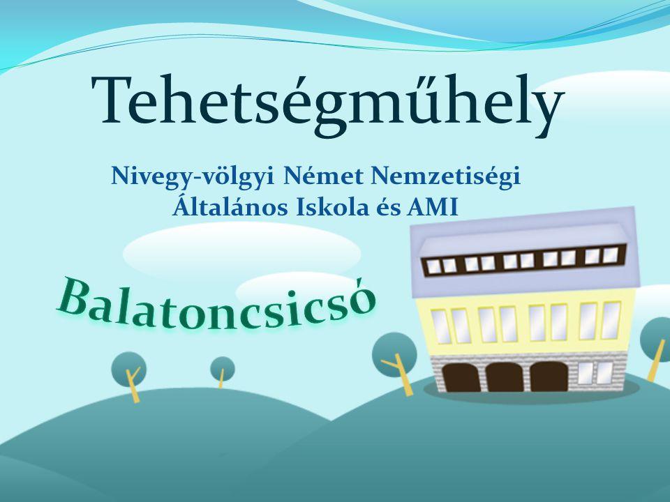 Nivegy-völgyi Német Nemzetiségi Általános Iskola és AMI