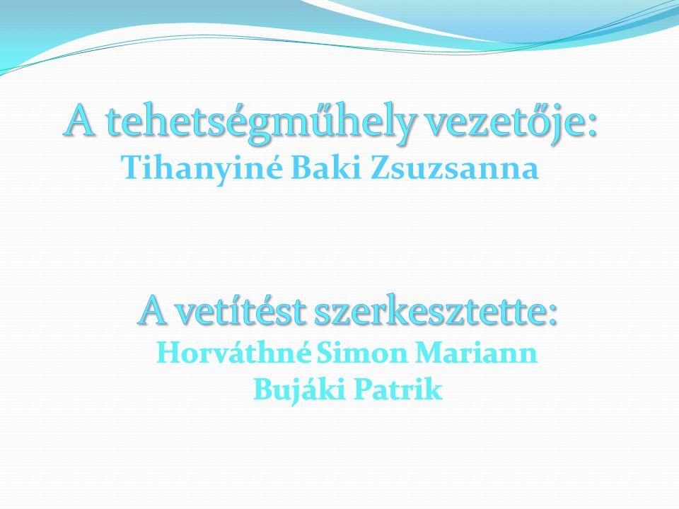 Tihanyiné Baki Zsuzsanna Horváthné Simon Mariann