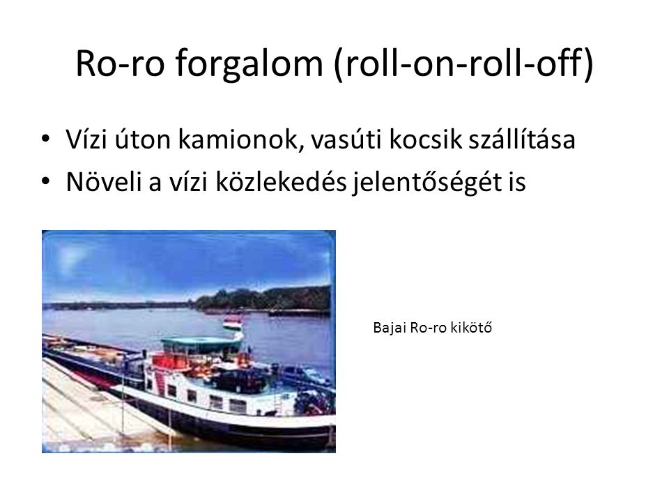 Ro-ro forgalom (roll-on-roll-off)