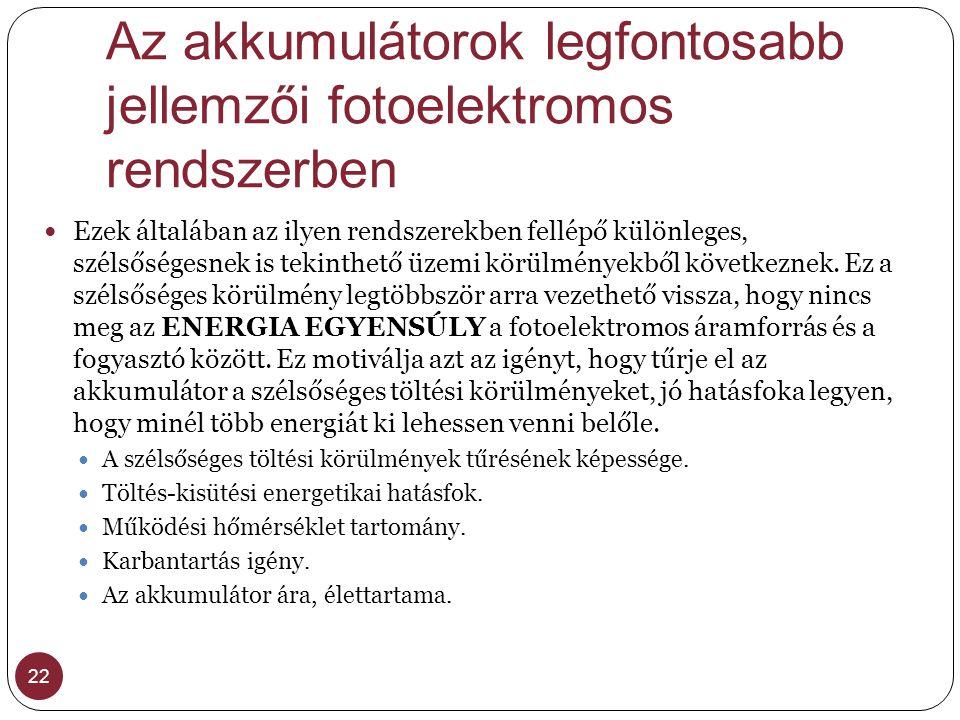Az akkumulátorok legfontosabb jellemzői fotoelektromos rendszerben