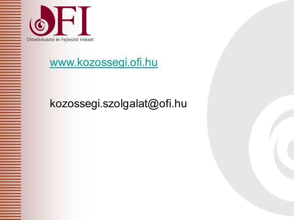 www.kozossegi.ofi.hu kozossegi.szolgalat@ofi.hu