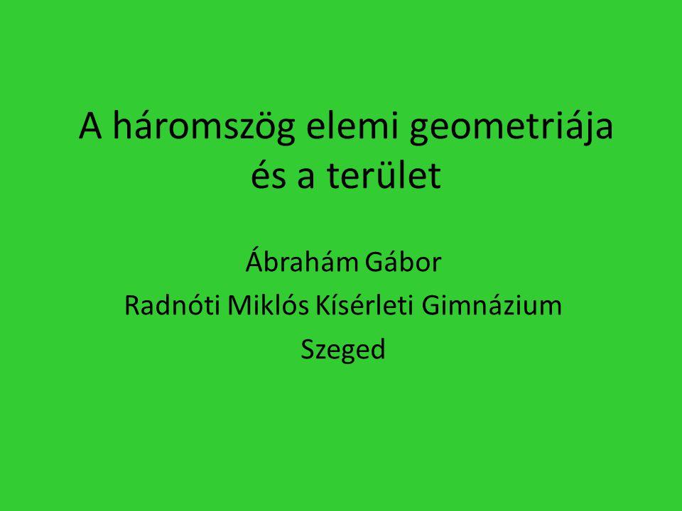 A háromszög elemi geometriája és a terület