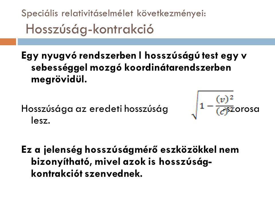 Speciális relativitáselmélet következményei: Hosszúság-kontrakció