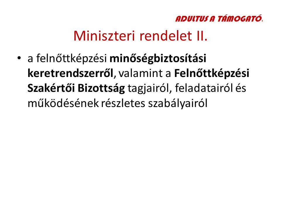 Miniszteri rendelet II.
