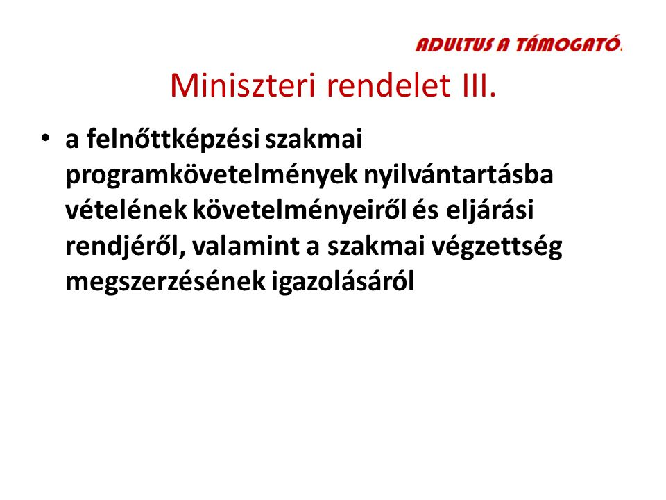 Miniszteri rendelet III.