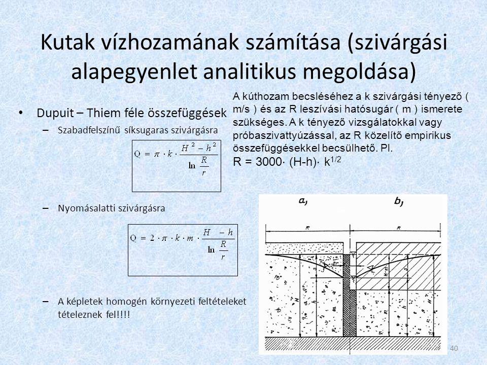 Kutak vízhozamának számítása (szivárgási alapegyenlet analitikus megoldása)