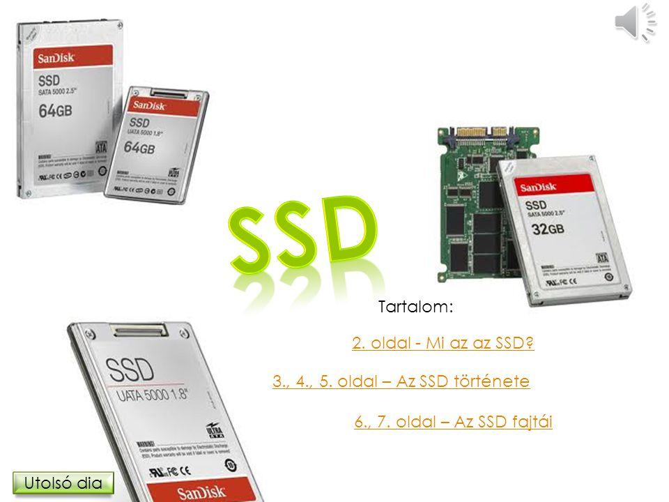 SSD Tartalom: 2. oldal - Mi az az SSD