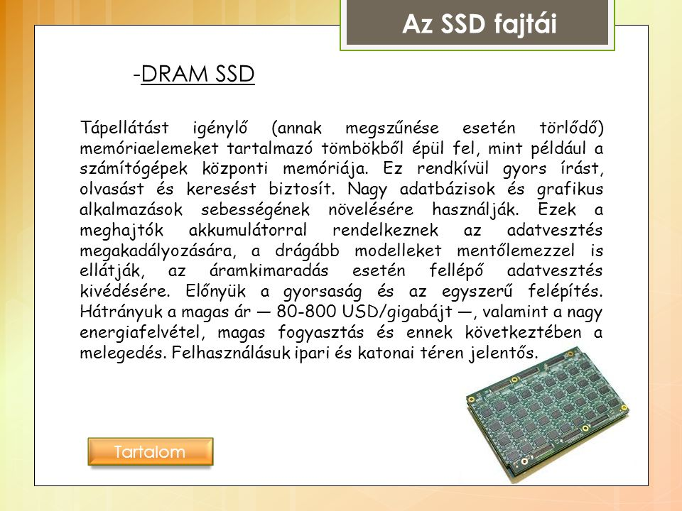 Az SSD fajtái -DRAM SSD.