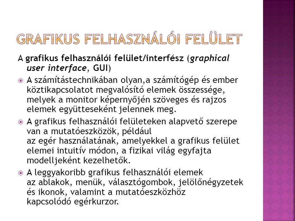 GRAFIKUS FELHASZNÁLÓI FELÜLET