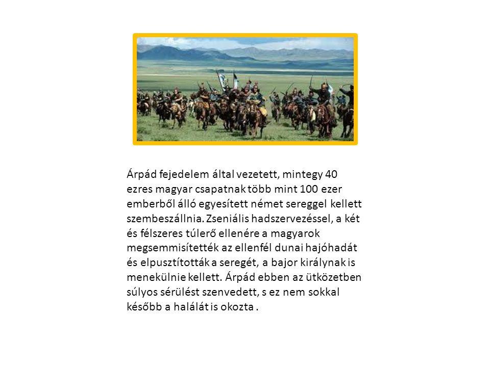 Árpád fejedelem által vezetett, mintegy 40 ezres magyar csapatnak több mint 100 ezer emberből álló egyesített német sereggel kellett szembeszállnia.