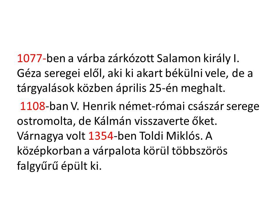 1077-ben a várba zárkózott Salamon király I