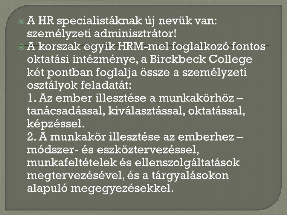 A HR specialistáknak új nevük van: személyzeti adminisztrátor!