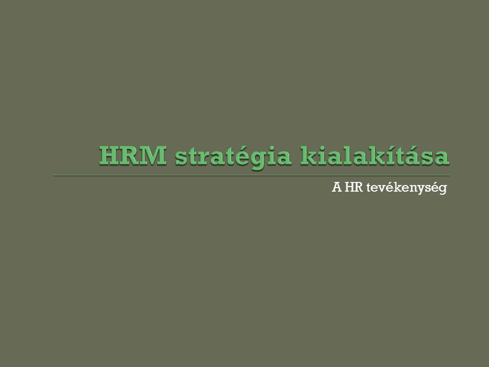 HRM stratégia kialakítása