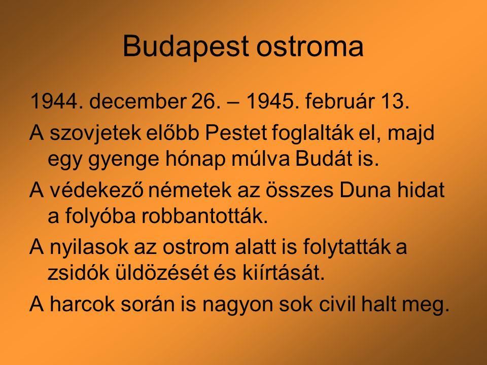 Budapest ostroma 1944. december 26. – 1945. február 13.