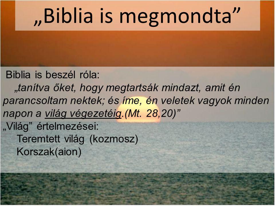 """Biblia is megmondta Biblia is beszél róla:"