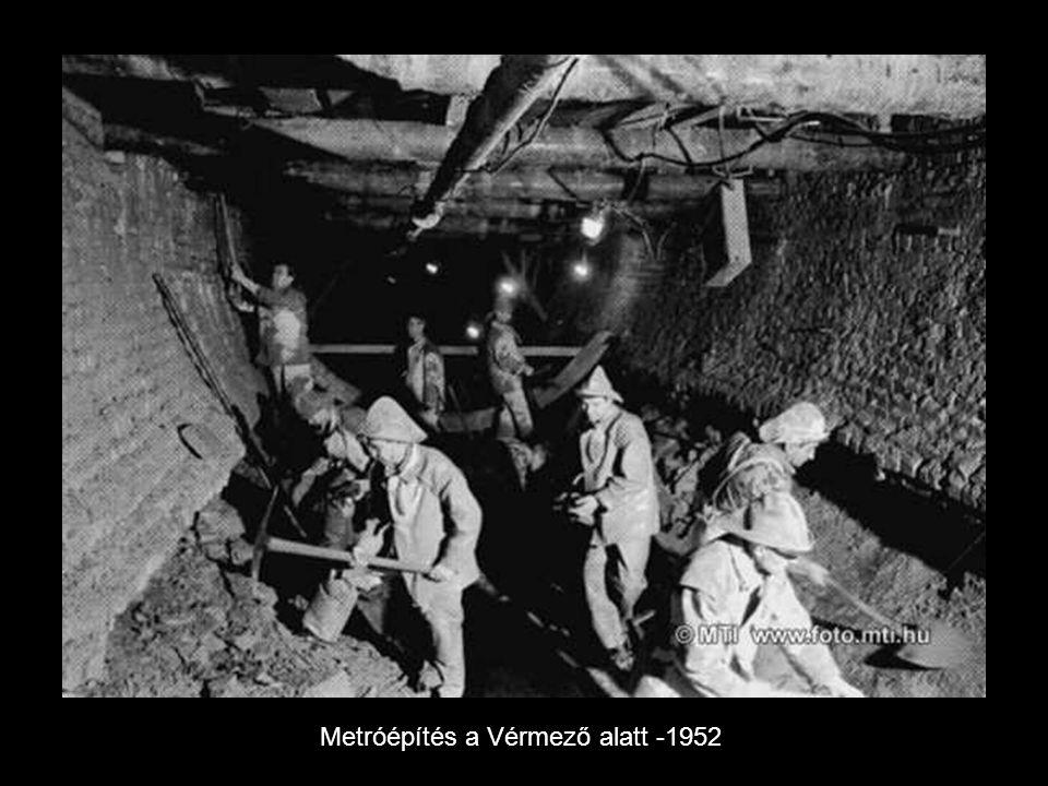 Metróépítés a Vérmező alatt -1952