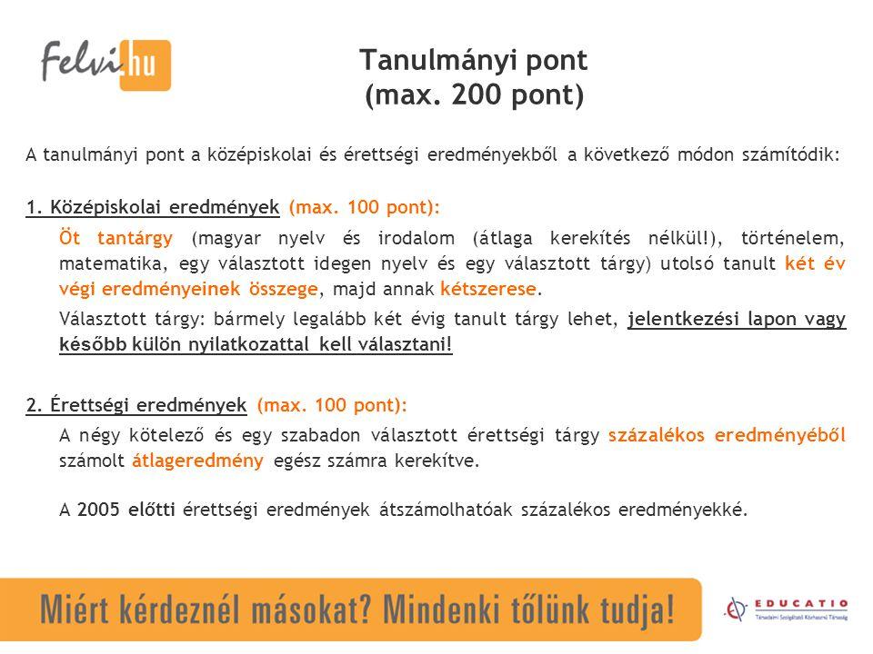 Tanulmányi pont (max. 200 pont)