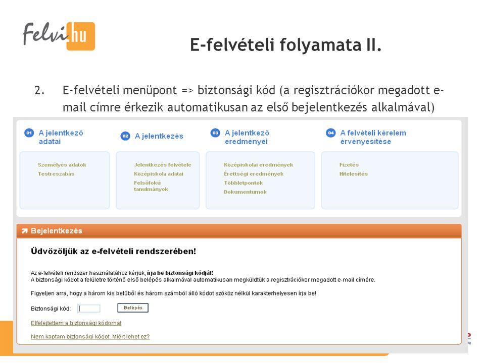 E-felvételi folyamata II.