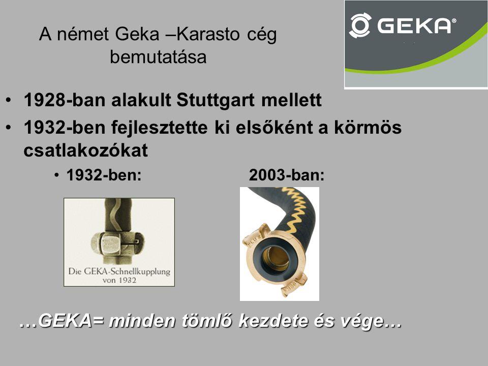 A német Geka –Karasto cég bemutatása