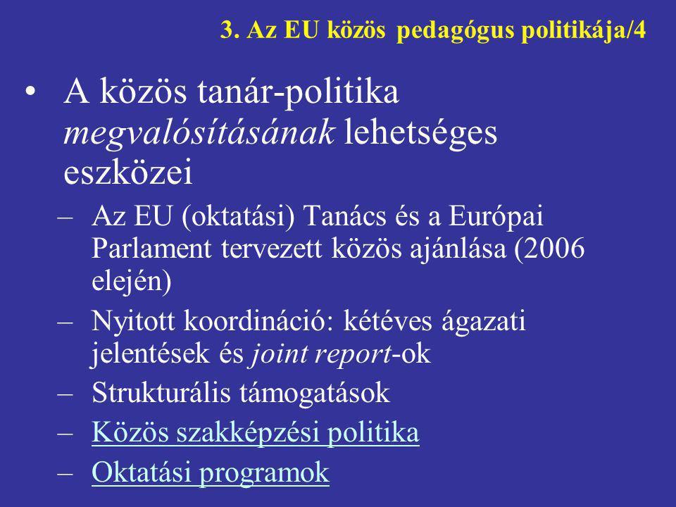 3. Az EU közös pedagógus politikája/4
