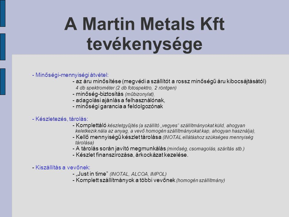 A Martin Metals Kft tevékenysége