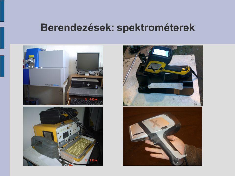 Berendezések: spektrométerek