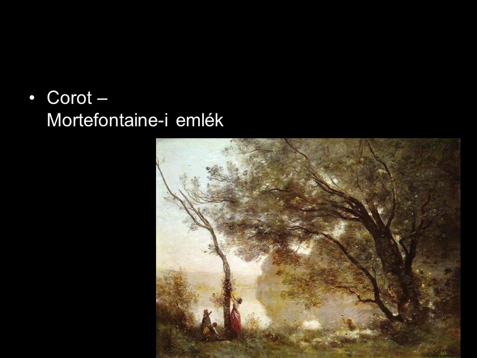 Corot – Mortefontaine-i emlék